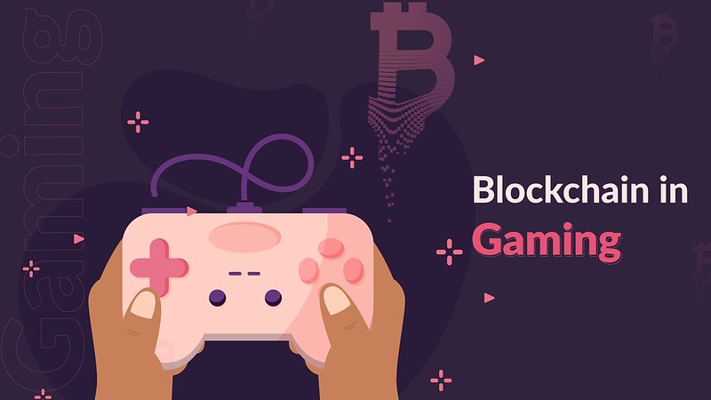 How Blockchain Could Redefine the Gaming Industry